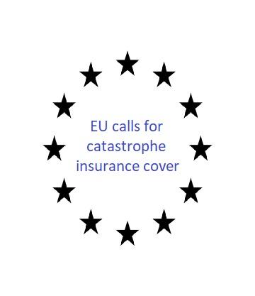 EU calls for catastrophe insurance cover