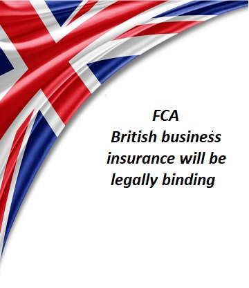 FCA – British business insurance will be legally binding